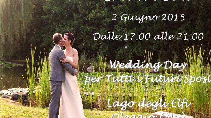 f53d2e810a09 2 Giugno 2015 Wedding Day per I Futuri Sposi – Presentazione Lago degli  Elfi Wedding Location!